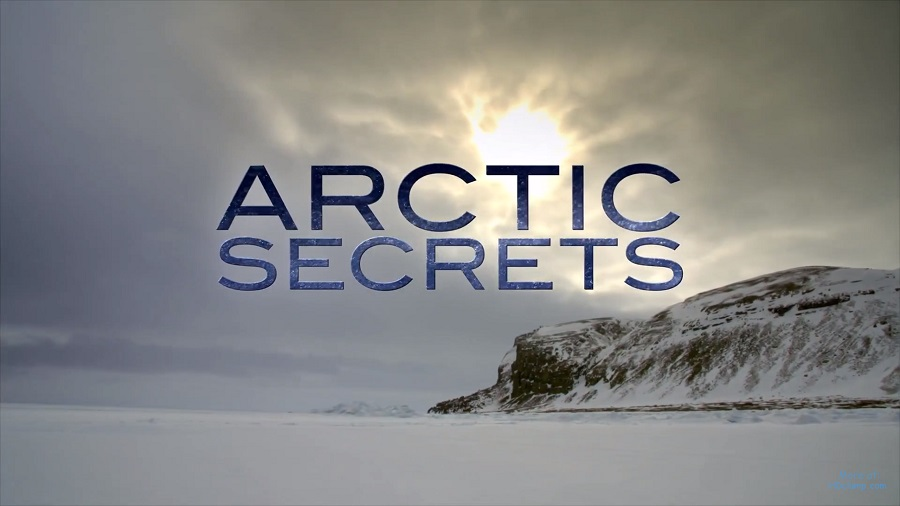 Arctic Secrets episode 1 – Land of Extremes