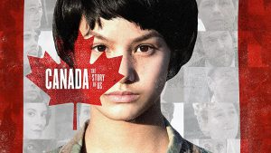 Canada the Story of Us episode 1 – Worlds Collide pre 1608 to 1759
