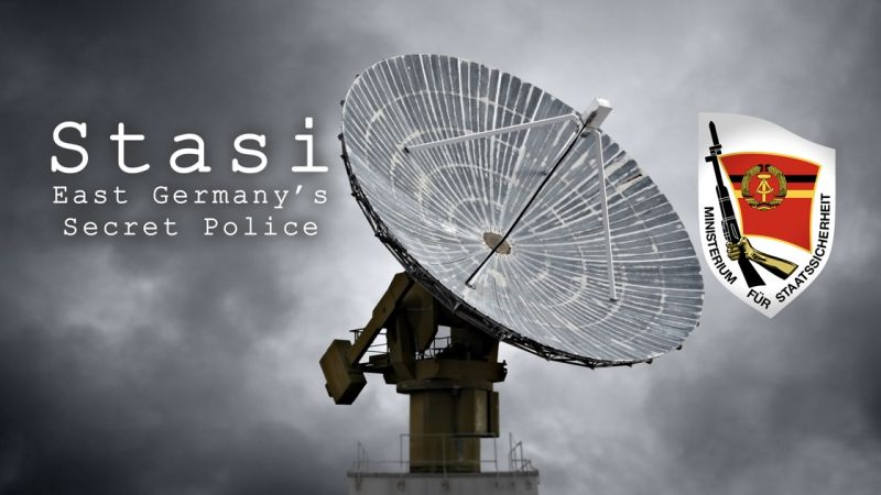 Stasi – East Germany's Secret Police