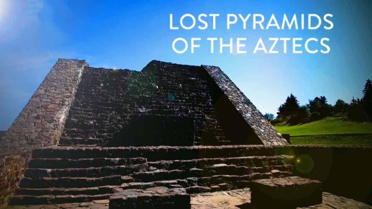 Lost Pyramids of the Aztecs (2 parts)