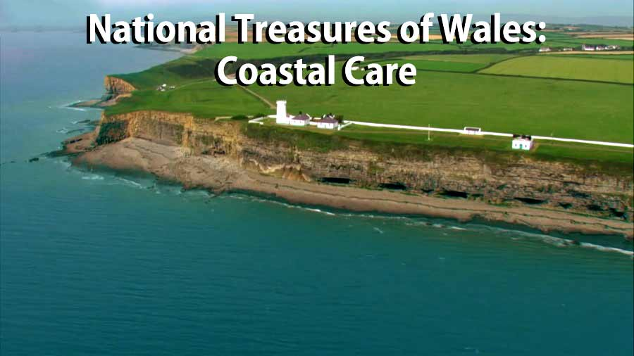 National Treasures of Wales – Coastal Care episode 1