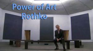 Power of Art –  Rothko episode 8
