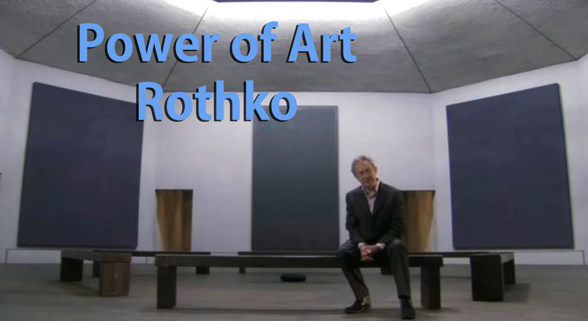 Power of Art –  Rothko episode 8