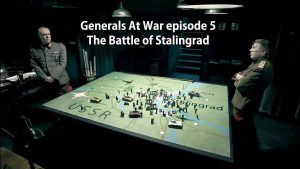 Generals At War episode 5 – The Battle of Stalingrad
