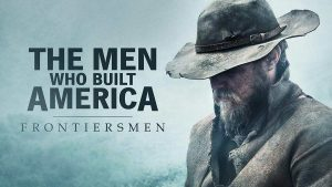 Read more about the article The Men Who Built America episode 1 – Into the Wilderness